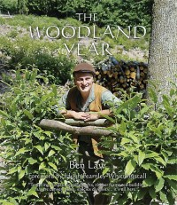 The Woodland Year by Ben Law